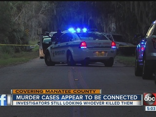 Manatee investigators believe murders connected