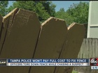 City won't pay for fence damaged by police
