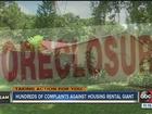 Home rental company gets hundreds of complaints