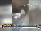 Search on for man wanted in South Tampa robbery