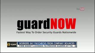 I-Team: Unlicensed security guard company at TIA