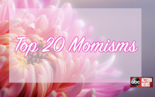 LIST: Top 20 'momisms' in honor of Mother's Day
