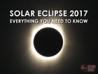 Solar Eclipse 2017: What you need to know