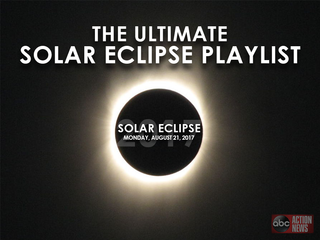 LIST | The Ultimate Solar Eclipse Playlist