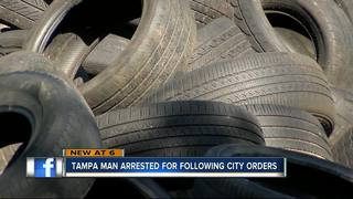 Man arrested for dumped tires despite city order