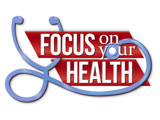 Focus on Your Health