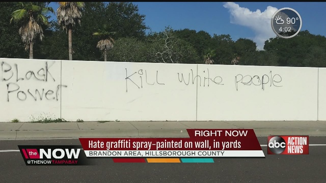 Deputies Found Graffiti In Hillsborough County At Two Different Locations One Wall Was Hit Along Gornto Lake Road In Brandon With The Phrase Kill White