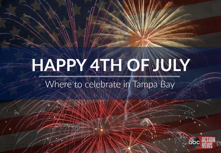 4th Of July Celebrations Throughout The Tampa Bay Area: Fireworks, Events U0026  More   Abcactionnews.com WFTS TV