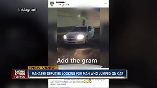 Deputies look for man who jumped on moving car